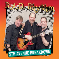 5th Avenue Breakdown — B.A.D. Rhythm