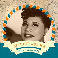 Best Hit Wonder — Ella Fitzgerald & Louis Armstrong