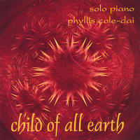 Child of All Earth — Phyllis Cole-Dai