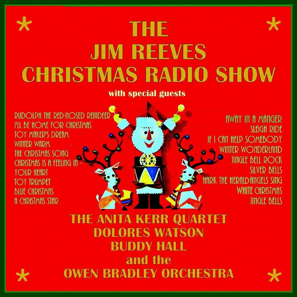 The Jim Reeves Christmas Radio Show. Слушать онлайн на Яндекс.Музыке
