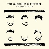 Revolution — The Gardener & The Tree