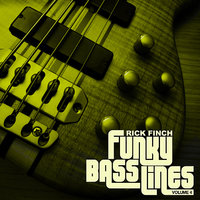 Funky Bass Lines, Vol. 4 — Rick Finch