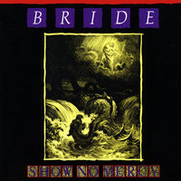 Show No Mercy — Bride