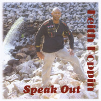 Speak Out — Keith Poppin