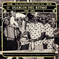 Diablos del Ritmo 1960-1985: The Colombian Melting Pot — сборник