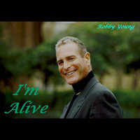 I'm Alive — Robby Young & Victor Eugene Hill