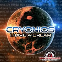 I Have a Dream — Cryoniqs