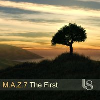 The First — M.A.Z.7