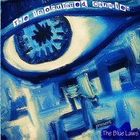 The Blue Laws — The Inoculated Canaries