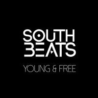 Young & Free — South Beats
