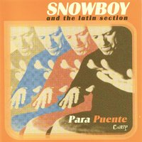 Para Puente — Snowboy and the Latin Section