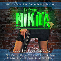 La Femme Nikita - Music From The Television Series — John Beal, Sean Callery