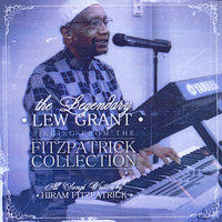 Singing from the Fitzpatrick Collection — Lew Grant