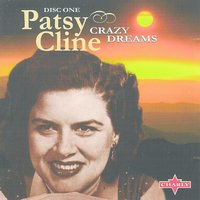 Crazy Dreams CD1 — Patsy Cline