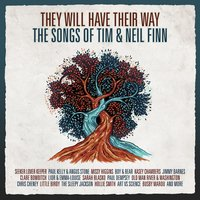 They Will Have Their Way - The Songs Of Tim & Neil Finn — сборник