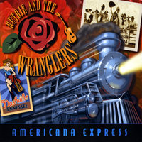 Americana Express — Ruthie and the Wranglers