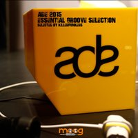 ADE 2015 Essential Groove Selection — сборник
