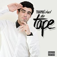 The Tape — Trapbo' Chad