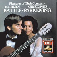 Pleasures Of Their Company — Christopher Parkening, Kathleen Battle