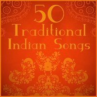 50 Traditional Indian Songs — сборник