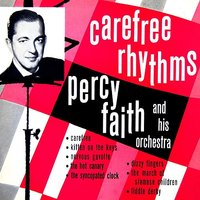 Carefree Rhythms — Percy Faith & His Orchestra