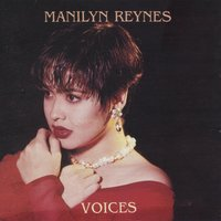 Voices — Manilyn Reynes