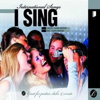 I Sing (International Songs) — сборник