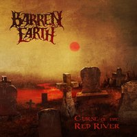 Curse Of The Red River — Barren Earth