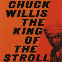 The King Of The Stroll — Chuck Willis