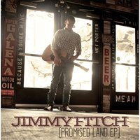 Promised Land EP — Jimmy Fitch