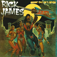 Bustin' Out of L Seven — Rick James