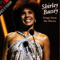 Songs From The Shows — Shirley Bassey