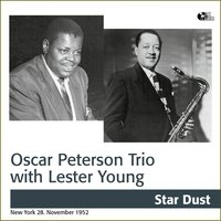 Lester Young With Oscar Peterson Trio — Oscar Peterson