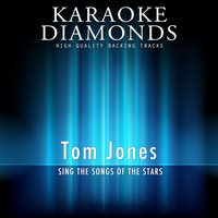 Tom Jones - The Best Songs — Karaoke Diamonds