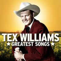 Tex Williams Greatest Songs — Tex Williams
