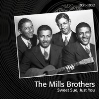Sweet Sue, Just You — Victor Young, Bing Crosby, The Mills Brothers, The Boswell Sisters