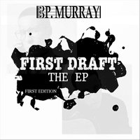 First Draft — P. Murray