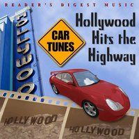 Reader's Digest Music: Car Tunes: Hollywood Hits The Highway — сборник