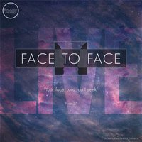 Face to Face — Revolution Worship