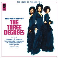 The Three Degrees - The Very Best Of — The Three Degrees
