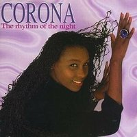 The Rhythm Of The Night — Corona