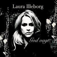 God vagt — Laura Illeborg