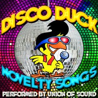 Disco Duck: Novelty Songs — Union of Sound