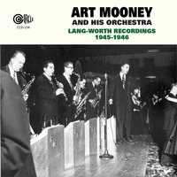 Lang-Worth Recordings 1945-1946 — Art Mooney and His Orchestra