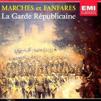 Musiques Militaires — Жан-Батист Люлли, Garde Republicaine Band Of France, Garde Republicaine