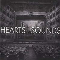 Hearts & Sounds — Hearts & Sounds