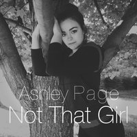 Not That Girl — Ashley Page