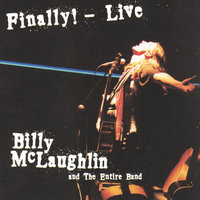 Finally! Live — Billy McLaughlin