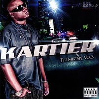 The Mixtape Vol. 3 — Kartier