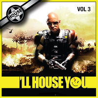 ILL House You Vol. 3 — сборник